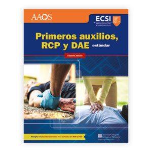 Primeros auxilios, RCP y DAE estándar, Séptima edición