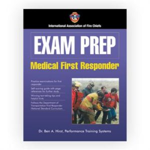 Exam Prep: Medical First Responder