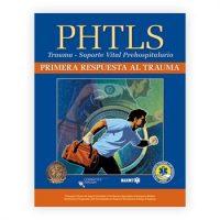PHTLS Trauma First Response Spanish: Primera Respuesta Al Trauma
