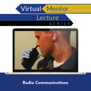 Virtual Mentor Lecture Series: Radio Communications