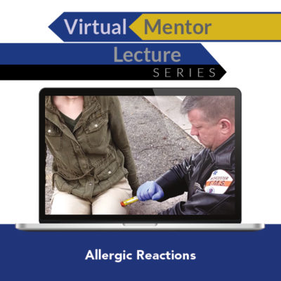 Virtual Mentor Lecture Series: Allergic Reactions